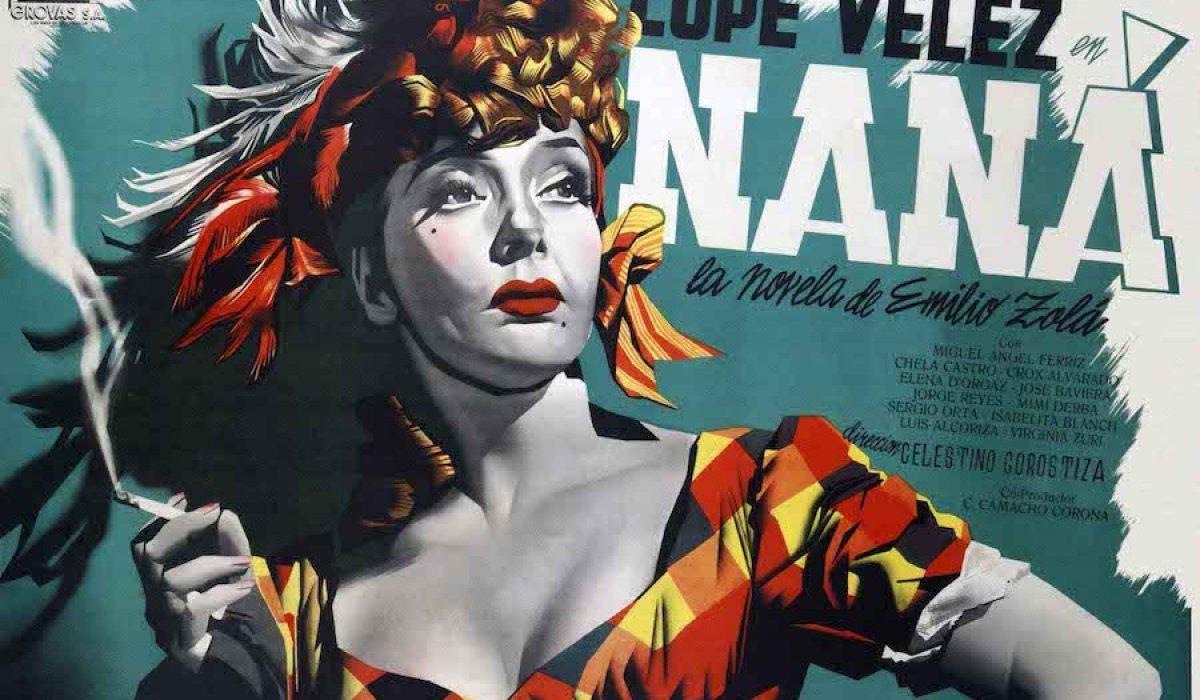 Imagen de Lupe Vélez en el afiche publicitario de Naná, su última película, 1944